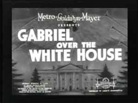 gabriel over the white house image of the journalist in popular culture ijpc the image of the washington