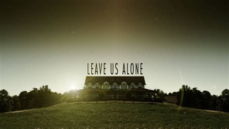 Leave Us Alone by Leave Us Alone Trailer