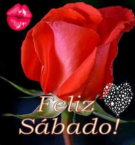 imagenes lindas de feliz sabado mi amor feliz s 224 bado mi amor youtube
