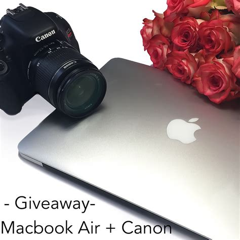 Macbook Air Giveaway - 13 quot macbook air and canon rebel t5 camera giveaway join me in miami
