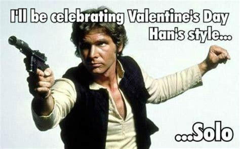 Star Wars Day Meme - 12 geektastic star wars valentine s day cards may the