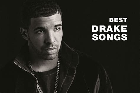best drake songs the top 25 best drake songs of all time unknownmale