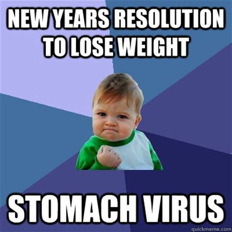 new year viral new years resolution to lose weight stomach virus