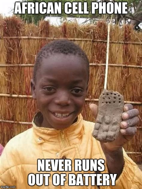Meme Generator African Kid - some things are better in africa imgflip
