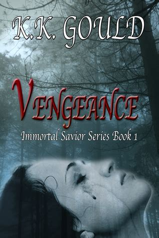 savior books vengeance immortal savior series 1