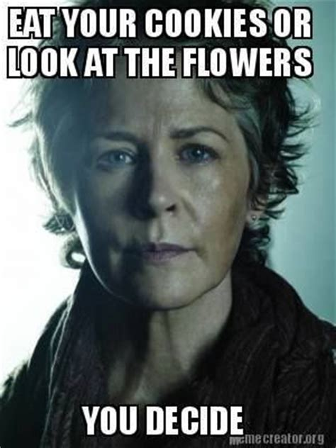 Look At The Flowers Meme - 25 funny walking dead memes quotes words sayings