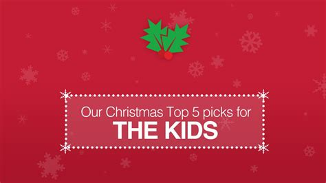 top 5 christmas gifts for kids youtube