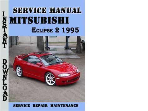 mitsubishi eclipse 2 1995 service repair manual pdf download down