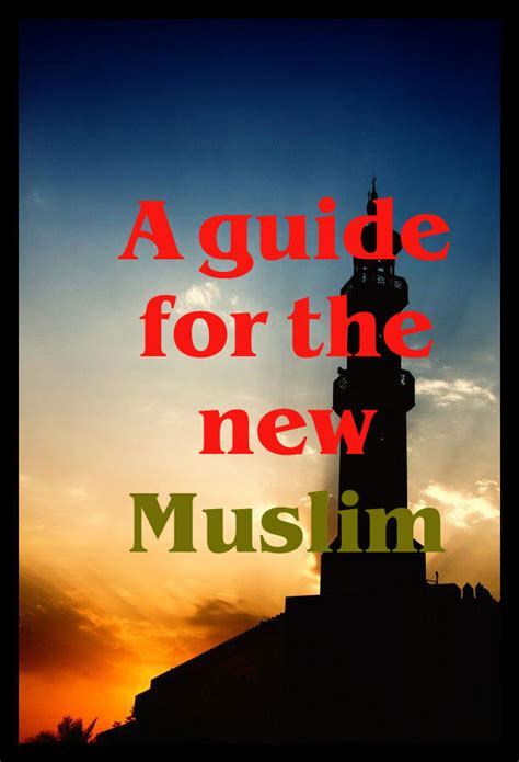 the new muslim s field guide books islamic e book a guide for the new muslim