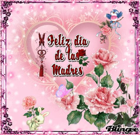 feliz dia de las madres images feliz dia de las madres picture 110890248 blingee