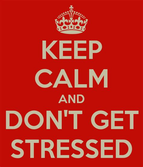Keep Calm And Don T Get Stressed Poster Tc Keep Calm O - keep calm and don t get stressed poster tc keep calm o
