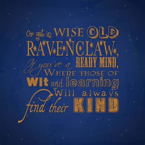 What House Would I Be In In Harry Potter by Ravenclaw Quotes Quotesgram