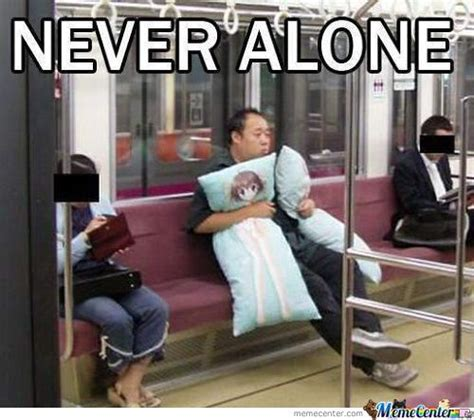 Never Alone Meme - never alone memes best collection of funny never alone