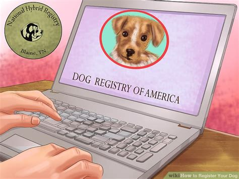 how to register a puppy how to register your 6 steps with pictures wikihow