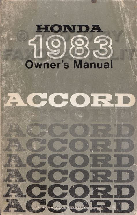 vehicle repair manual 1983 honda accord user handbook 1983 honda accord owner s manual original