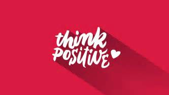 wallpaper think positive hd saying typography lifestyle 1067