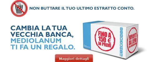 banca piu conveniente per aprire un conto promozioni mediolanum aprendo un conto corrente un iphone