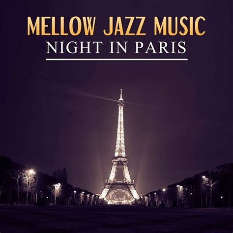 top ten piano bar songs mellow jazz music night in paris romantic sensual jazzy relaxing smooth jazz