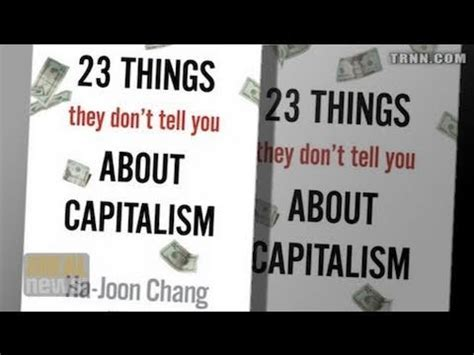 7 Things Dont Tell You by 23 Things They Don T Tell You About Capitalism