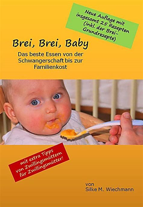 ab wann darf mein baby brei essen brei brei baby ebook jetzt bei weltbild at als