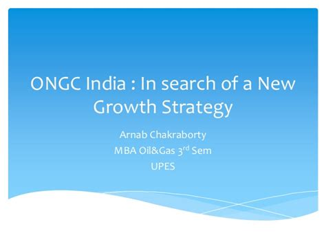 Mba Search Strategy by Ongc India Growth Strategy