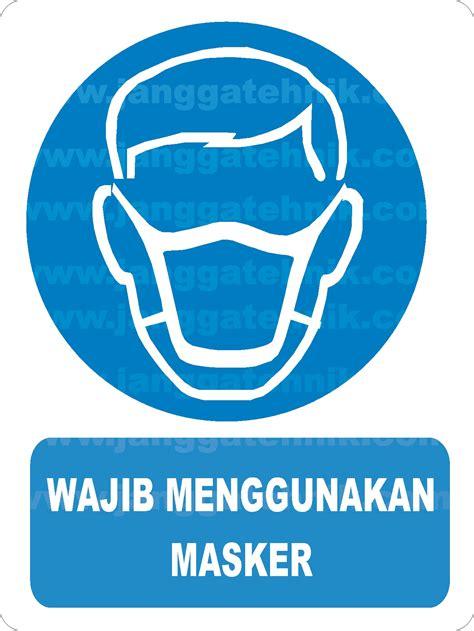 Masker Apd rambu alat pelindung diri rambu alat safety