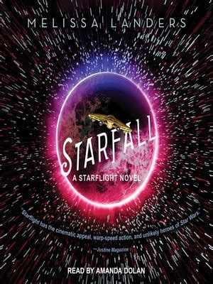 starfall a starflight novel books new on your stack volume 23 the deliberate reader