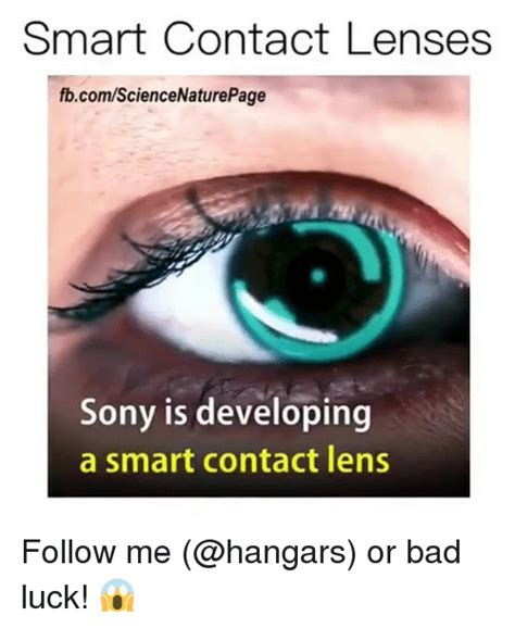 Contact Lens Meme - smart contact lenses fbcomsciencenaturepage sony is
