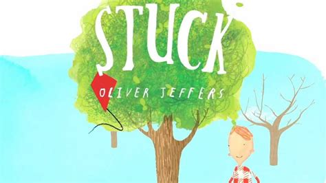 stuck picture book oliver jeffers stuck trailer