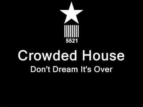 Crowded House Don T It S Lyrics by 25 Best Ideas About Don T It S On