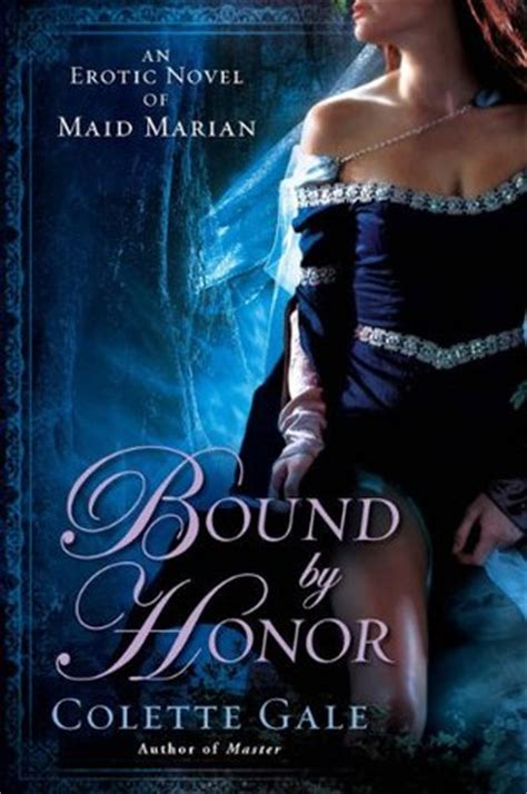 seduced honor bound books bound by honor an novel of marian seducing