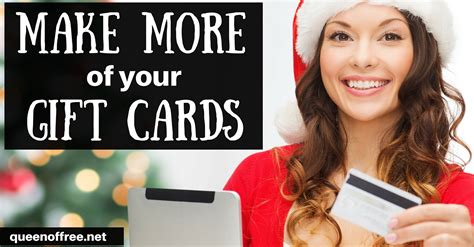 Best Way To Sell Gift Cards - the best ways to use christmas gift cards queen of free