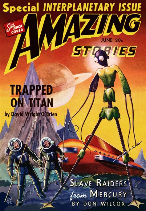 amazing stories of the space age true tales of in orbit soldiers on the moon orphaned martian robots and other fascinating accounts from the annals of spaceflight books amazing stories featuring trapped on titan sci fi