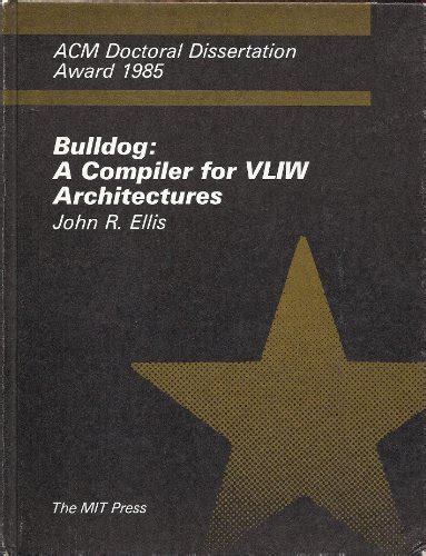 doctoral dissertation award 9780262050340 bulldog a compiler for vliw architectures