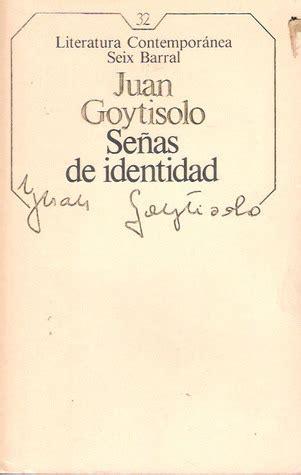 seas de identidad se 241 as de identidad by juan goytisolo