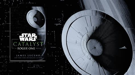 libro star wars catalyst a star wars catalyst book review fangirl blog