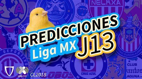 predicciones jornada 13 liga mx apertura 2015 predicciones consuelo jornada 13 liga mx clausura 2018