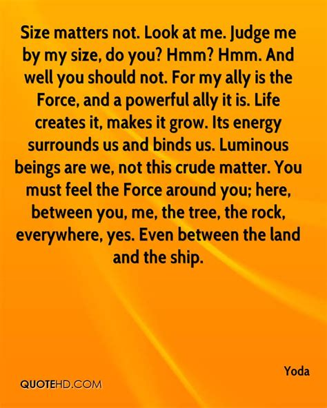 Size Does Not Always Matter by Luminous Beings Are We Not This Crude Matter Yoda