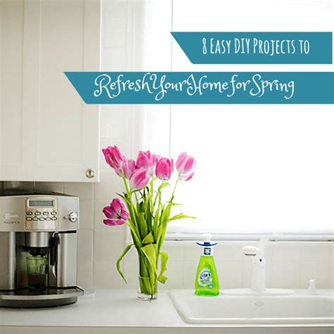 diy spring projects 8 easy diy projects to refresh your home for spring