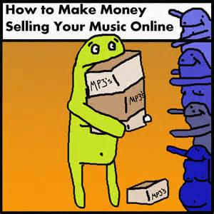 How To Make Money From Music Online - making money bassadelic com 1 sles source online we help electronic hip