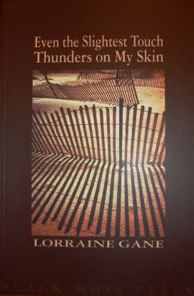 Even The Slightest Touch Helps by Books Lorraine Gane Poet Writer Editor