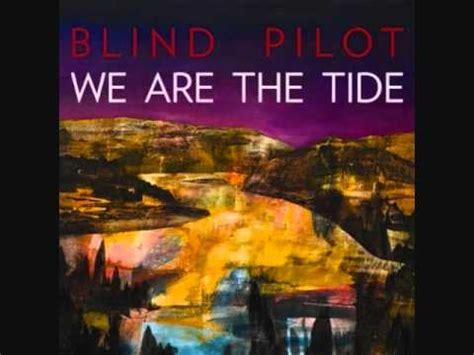 Blind Pilot Keep You Right blind pilot keep you right lyrics