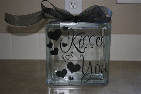 glass block craft projects words and wisdom custom vinyl lettering kisses for you