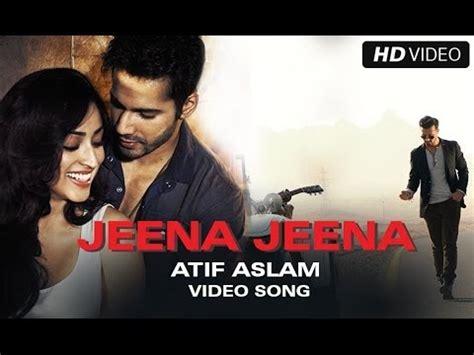 jeena jeena badlapur lyric atif aslam united lyrics