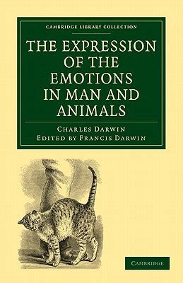 the expression of the emotions in and animals books the expression of the emotions in and animals by