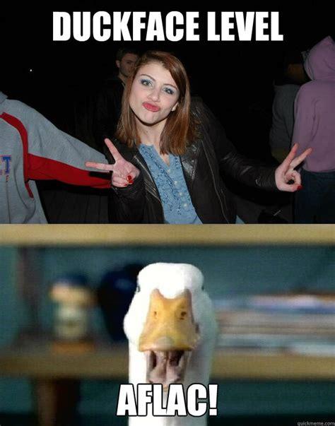 Funny Duck Face Meme - duckface level aflac duckface level aflack quickmeme