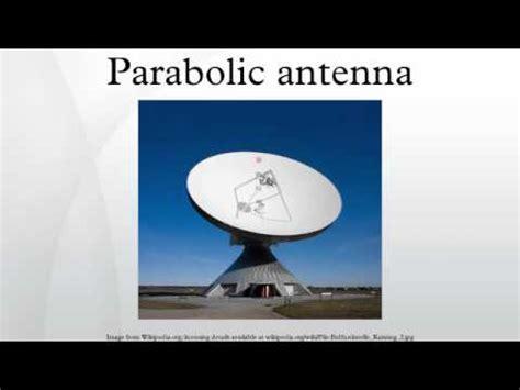 parabolic antenna youtube