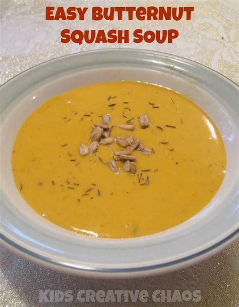 easy butternut squash soup recipe kids creative chaos