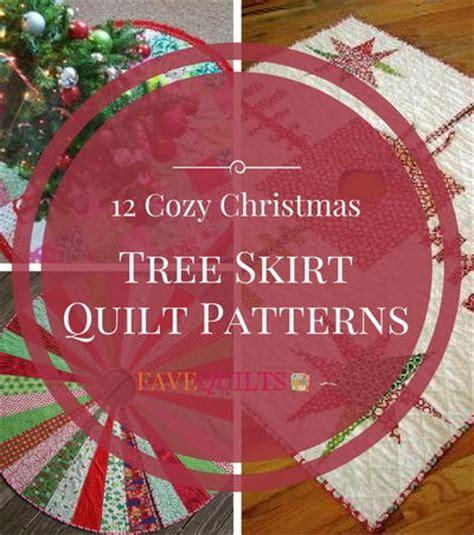 tree skirt quilt patterns tree skirt quilt patterns 28 images quilt inspiration