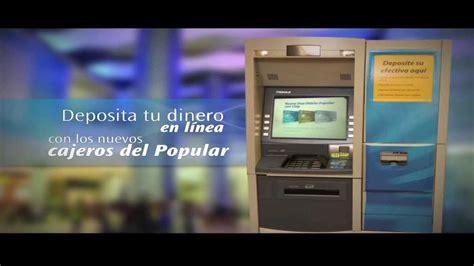 depositos banco popular nuevos cajeros autom 225 ticos del banco popular youtube